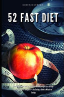 52 Fast Diet Cookbook To Deal With Fat Obesity Healthy Weight Loss To Keep You Slim Lean Fit Energetic Dry Fasting Book PDF