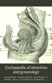 Cyclopædia of Obstetrics and Gynecology: The pathology of pregnancy