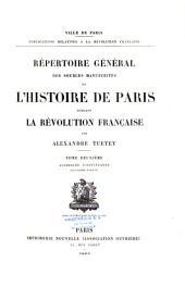 Répertoire général des sources manuscrites de l'histoire de Paris pendant la Révolution française: Volume2