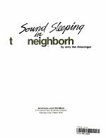 Sound Sleeping in the Neighborhood