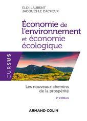 Économie de l'environnement et économie écologique - 2e éd.: Les nouveaux chemins de la prospérité