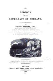 The Geology of the South-east of England