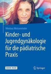 Kinder- und Jugendgynäkologie für die pädiatrische Praxis