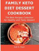 Family Keto Diet Dessert Cookbook