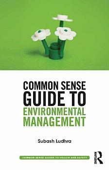 Common Sense Guide to Environmental Management PDF