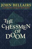 The Chessmen of Doom