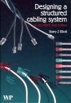 Designing a Structured Cabling System to ISO 11801: Cross-Referenced to European Cenelec and American Standards, Edition 2
