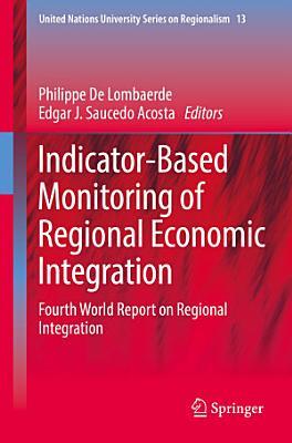 Indicator Based Monitoring of Regional Economic Integration PDF