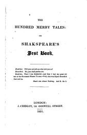 The Hundred merry tales: or Shakspeare's jest book. [on large paper, cm.17].