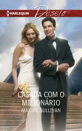 Casada com o milionário