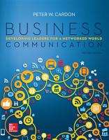 Business Communication  Developing Leaders for a Networked World PDF