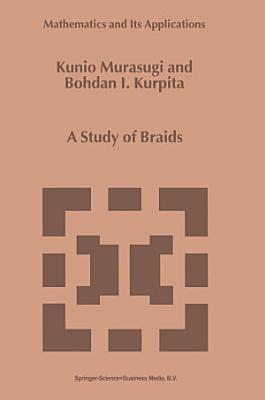 A Study of Braids