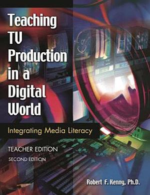 Teaching TV Production in a Digital World PDF