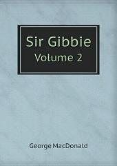 Sir Gibbie: Volume 1