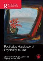 Routledge Handbook of Psychiatry in Asia PDF