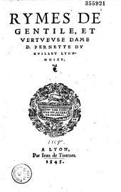 Rymes de gentile, et vertueuse dame D. Pernette Du Guillet, lyonnoise