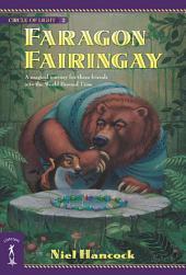 Faragon Fairingay: The Circle of Light