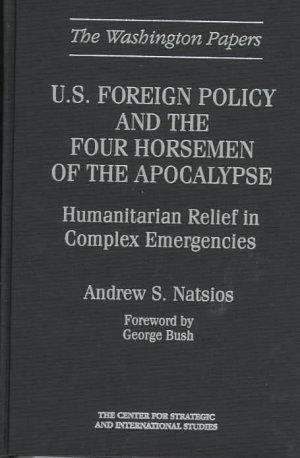 U S  Foreign Policy and the Four Horsemen of the Apocalypse
