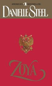 Zoya: A Novel