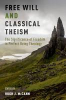 Free Will and Classical Theism PDF