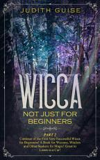 Wicca Not Just for Beginners PDF