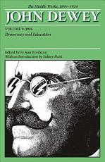 The Middle Works of John Dewey  Volume 9  1899 1924 PDF