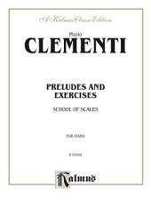 Preludes and Exercises: For Piano