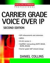 Carrier Grade Voice Over IP: Edition 2