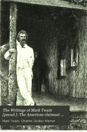 The Writings of Mark Twain [pseud.]: The American claimant and other stories and sketches