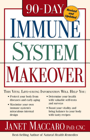 The 90 day Immune System Makeover
