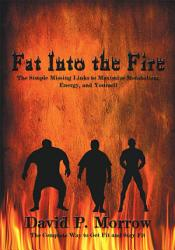 Fat Into The Fire Book PDF