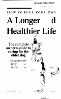 How to Give Your Dog a Longer and Healthier Life PDF
