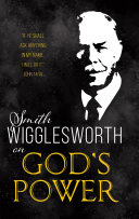 Smith Wigglesworth on God s Power PDF