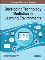 Developing Technology Mediation in Learning Environments PDF