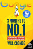 3 Months To No 1