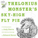 Thelonius Monster s Sky High Fly Pie
