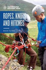 Outward Bound Ropes, Knots, and Hitches