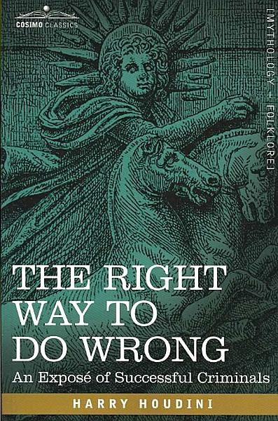 Download The Right Way to Do Wrong Book