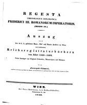 Regesta chronologico-diplomatica Frederici III Romanorum imperatoris (regis IV)