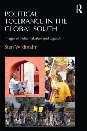 Political Tolerance in the Global South: Images of India, Pakistan and Uganda.