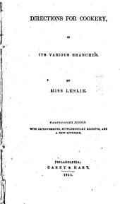 Directions for Cookery: In Its Various Branches