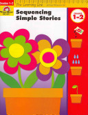 Sequencing Simple Stories  Grades 1 2 Book