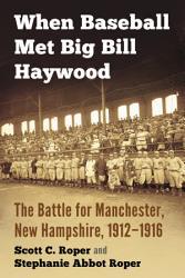 When Baseball Met Big Bill Haywood PDF