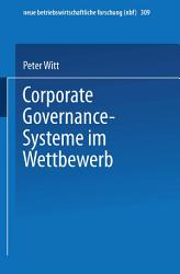 Corporate Governance Systeme im Wettbewerb PDF