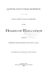 Annual Report of the Superintendent of Schools to the Cleveland Board of Education: Volume 51