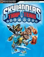 Skylanders Trap Team Signature Series Strategy Guide PDF
