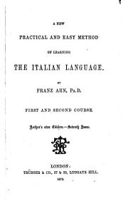 A New, Practical and Easy Method of Learning the Italian Language: First and Second Course