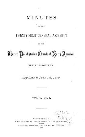 Minutes of the General Assembly of the United Presbyterian Church of North America PDF