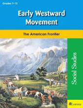 Early Westward Movement: The American Frontier