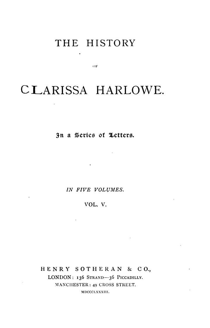 Works of Samuel Richardson: The history of Clarissa Harlowe